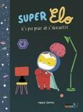 Maria Ramos - Super Elo n'a pas peur de l'obscurité.
