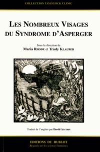 Maria Rhode et Trudy Klauber - Les nombreux visages du syndrôme d'Asperger.