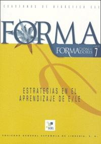 Maria Rodriguez Rodiguez et  Collectif - Estrategias en el aprendizaje de E/LE.