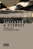 Maria Roselli - Amiante & Eternit - Fortunes et forfaitures.
