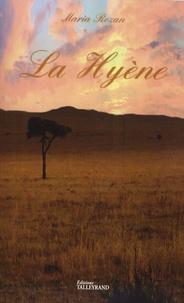 Maria Rozan - La Hyène.