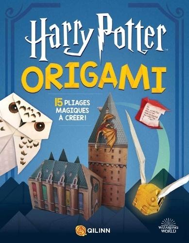 Harry Potter Origami. 15 pliages magiques à créer !
