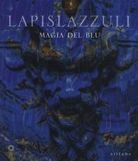 Maria Sframeli et Valentina Conticelli - Lapislazzuli - Magia del blu.