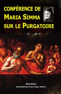 Conférence de Maria Simma sur le purgatoire - Maria Simma |