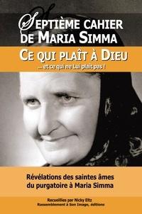 Maria Simma - Révélations des saintes âmes du purgatoire à Maria Simma sur ce qui plaît à Dieu et ce qui ne Lui plaît pas !.