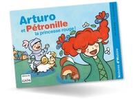 Maria-Sole Macchia - Arturo  : Arturo et Pétronille, princesse rouge.