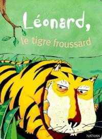 Maria-Sole Macchia - Léonard, le tigre froussard.