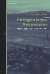 María Sonia Cristoff - Patagonische Gespenster.
