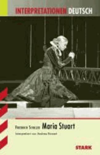 Maria Stuart. Interpretationen Deutsch.