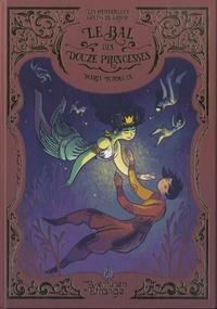 Maria Surducan - Le Bal des douze princesses.