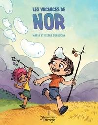 Maria Surducan et Ileana Surducan - Les vacances de Nor.