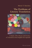 Maria t. Sanchez - The Problems of Literary Translation - A Study of the Theory and Practice of Translation from English into Spanish.