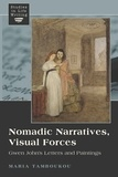 Maria Tamboukou - Nomadic Narratives, Visual Forces - Gwen John's Letters and Paintings.