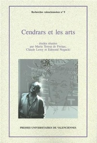 Maria Teresa de Freitas et Claude Leroy - Cendrars et les arts.