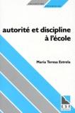 Maria-Teresa Estrela - Autorité et discipline à l'école.