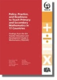 Maria Teresa Tatto et John Schwille - Policy, Practice, and Readiness to Teach Primary and Secondary Mathematics in 17 Countries - Findings from the IEA Teacher Education and Development Study in Mathematics (TEDS-M).
