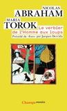Maria Torok et Jacques Derrida - Le verbier de l'Homme aux loups - Cryptonymie.