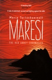 Maria Turtschaninoff - Maresi - The Red Abbey Chronicles.