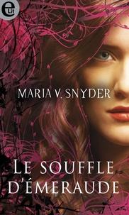 Maria V. Snyder - Le souffle d'émeraude.