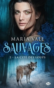 Sauvages Tome 2 - Maria Vale | Showmesound.org