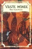 Maria Valéria Rezende - Vaste monde.