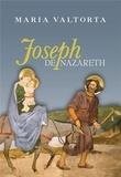 Maria Valtorta - Joseph de Nazareth.
