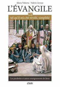 Lemememonde.fr L'Evangile, tel qu'il m'a été révélé, simplifié - Tome 9, Les paraboles et autres enseignements de Jésus Image