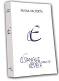 Maria Valtorta - L'Evangile tel qu'il m'a été révélé - Tome 2.