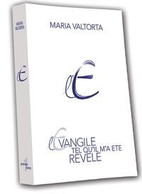 Maria Valtorta - L'Evangile tel qu'il m'a été révélé - Tome 4.