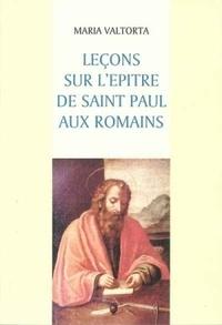 Maria Valtorta - Leçons sur l'Epître de saint Paul aux Romains.