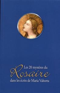 Maria Valtorta - Les 20 mystères du Rosaire dans les écrits de Maria Valtorta.