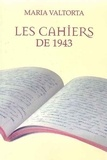 Maria Valtorta - Les cahiers de 1943.