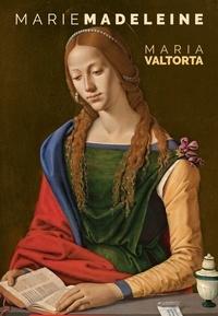 Maria Valtorta - Marie-Madeleine.