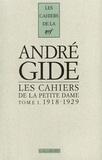 Maria Van Rysselberghe - Cahiers André Gide - Tome 1, Les cahiers de la Petite Dame, Notes pour l'histoire authentique d'André Gide, 1918-1929.