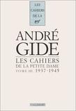 Maria Van Rysselberghe - Les cahiers de la petite dame - Tome 3, 1937-1945.
