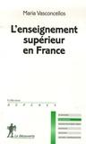 Maria Vasconcellos - L'enseignement supérieur en France.