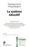 Maria Vasconcellos et Philippe Bongrand - Le système éducatif.