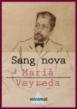 Marià Vayreda - Sang nova.