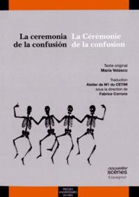 Maria Velasco - La ceremonia de la confusion - La Cérémonie de la confusion.
