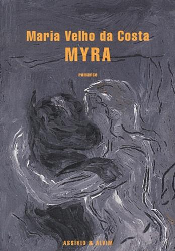 Maria Velho da Costa - Myra.
