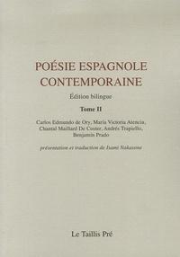 Maria Victoria Atencia et Carlos Edmundo de Ory - Poésie espagnole contemporaine - Tome 2, édition bilingue français-espagnol.