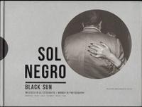 Maria Wills Londoño et Alexis Fabry - Sol negro : mujeres en la fotografia - Coleccion Anna Gamazo de Abello.