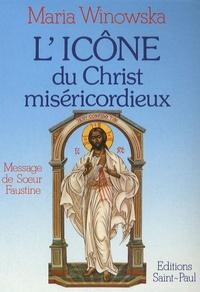 Maria Winowska - L'icône du Christ miséricordieux - Message de Soeur Faustine.