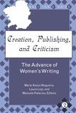 Maria xesus Nogueira et Manuela Palacios - Creation, Publishing, and Criticism - The Advance of Women's Writing.