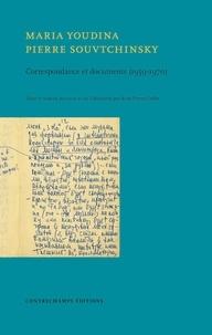 Google book télécharger rapidshare Correspondance (1959-1968) et documents par Maria Youdina, Pierre Souvtchinsky PDB en francais