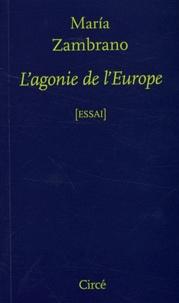 Maria Zambrano - L'agonie de l'Europe.
