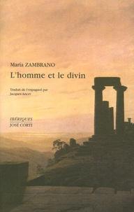 Maria Zambrano - L'homme et le divin.