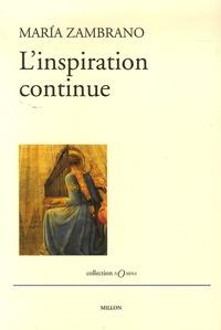 Maria Zambrano - L'inspiration continue - Essais pour les perplexes.