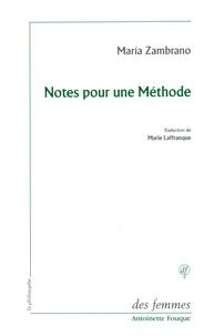 Maria Zambrano - Notes pour une méthode.