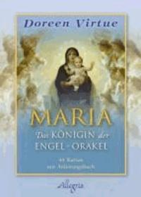 Maria - Das Königin der Engel-Orakel.
